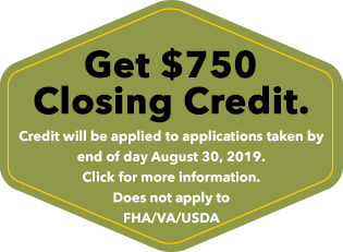 Receive $750 off your closing credit