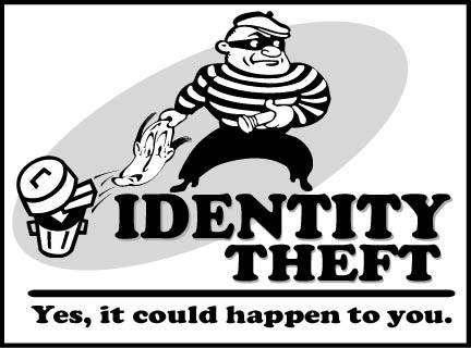 Identity Theft; Yes, it could happen to you